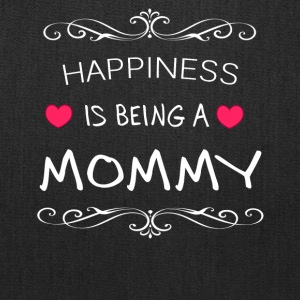 Happiness Is Being a MOMMY - Tote Bag