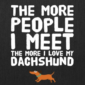 The more people I meet the more I love my dachshun - Tote Bag