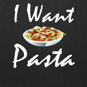 I want Pasta - Tote Bag