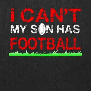 i can t my son has football - Tote Bag