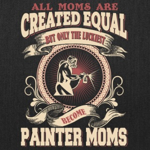 The Luckiest Become Painter Moms - Tote Bag