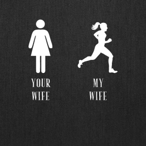 your wife my wife running - Tote Bag