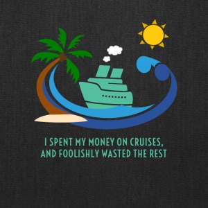 Original I spent my money on cruises T-shirt - Tote Bag