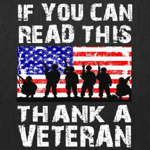 If you can read this thank a Veteran t-shirt - Tote Bag