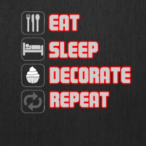 EAT SLEEP DECORATE REPEAT T-shirt - Tote Bag