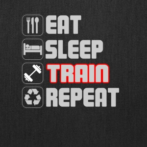 Eat Sleep Train Repeat T-Shirt - Tote Bag