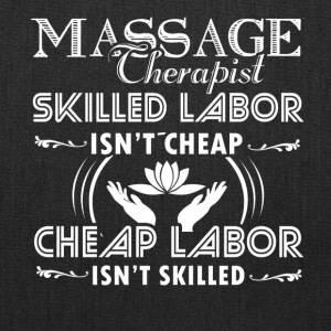 Skilled Massage Therapist Shirt - Tote Bag
