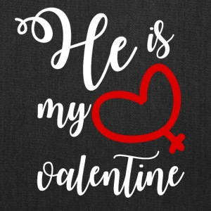 He is my valentine - Tote Bag