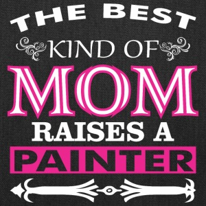 The Best Kind Of Mom Raises A Painter - Tote Bag