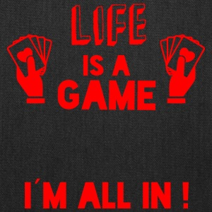 LIFE IS A GAME - IAM ALL IN red - Tote Bag