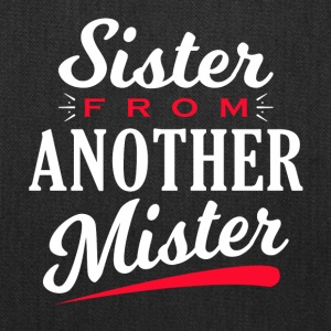 Sister from another Mister - Tote Bag