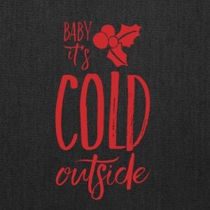 Baby, It's Cold Outside - Tote Bag