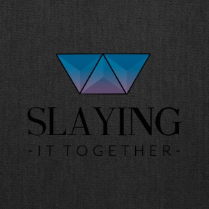 Slaying It Together - Tote Bag