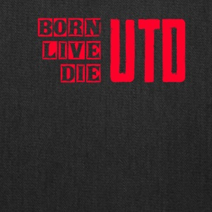 BORN LIVE DIE UTD - Tote Bag