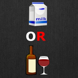 milk or wine - Tote Bag