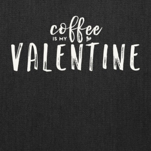 Coffee Is My Valentine (White Text) - Tote Bag