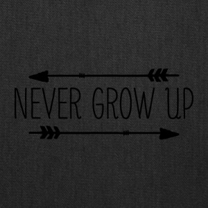 never grow up - Tote Bag