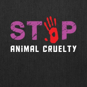 Stop animal cruelty - Tote Bag