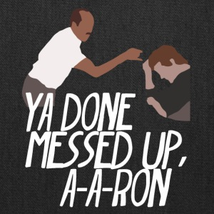 you_done_messed_up_a_a_ron - Tote Bag