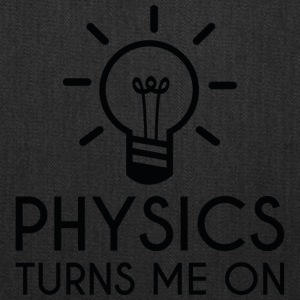 Physics Turns Me On - Tote Bag
