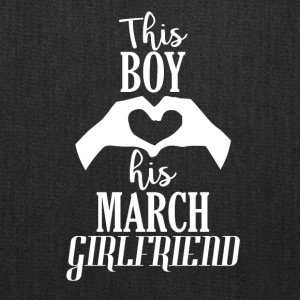 This Boy loves his March Girlfriend - Tote Bag