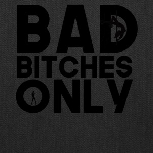 Bad Bitches Only - Tote Bag