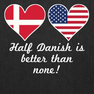 Half Danish Is Better Than None - Tote Bag