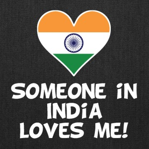 Someone In India Loves Me - Tote Bag