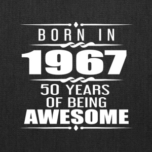 Born in 1967 18 Years of Being Awesome - Tote Bag