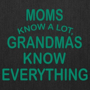grandmas know everything - Tote Bag