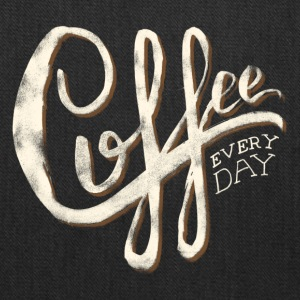 Coffee everyday - Tote Bag