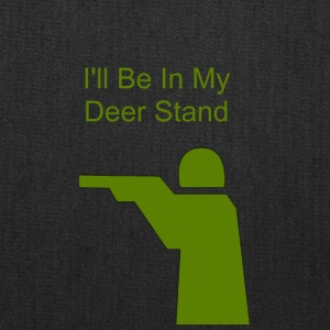 I ll Be In My Deer Stand - Tote Bag