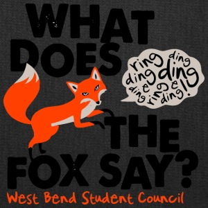 What Does The Fox Say West Bend Student Council - Tote Bag