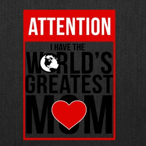 ATTENTION WORLDS GREATEST MOM T-SHIRT - Tote Bag