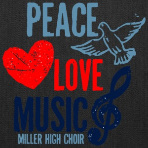 PEACE LOVE MUSIC MILLER HIGH CHOIR - Tote Bag