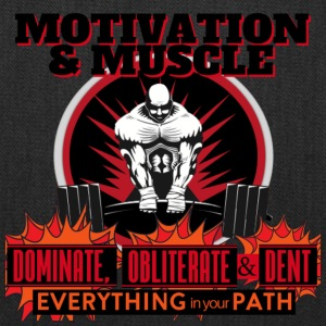 Motivation and Muscle Dominate Obliterate and Dent - Tote Bag