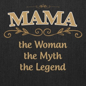MAMA The Woman The Myth The Legend - Tote Bag