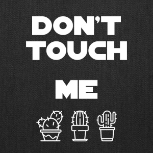 Don't touch me - Tote Bag
