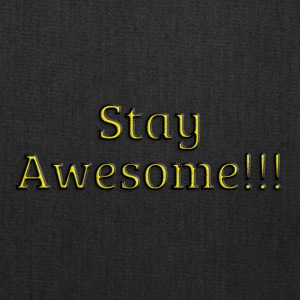 Stay Awesome - Tote Bag
