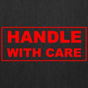 Handle with care - Tote Bag