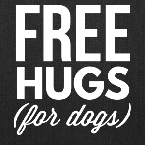 Free hugs for dogs - Tote Bag