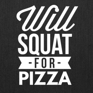 Will squat for Pizza - Tote Bag