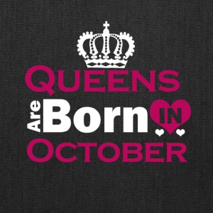 Queens are Born in October - Tote Bag