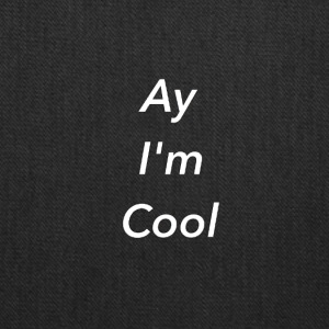 Ay IM Cool Design Liki Lulgjuraj - Tote Bag