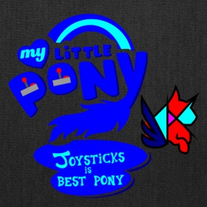 Joysticks is best pony - Tote Bag