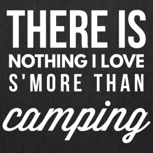 Nothing I love s'more than Camping - Tote Bag
