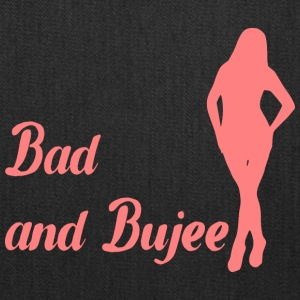 Bad and Bujee - Tote Bag