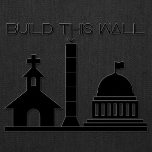 Build THIS Wall - Tote Bag
