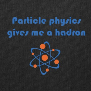 Funny particle physics joke - Tote Bag