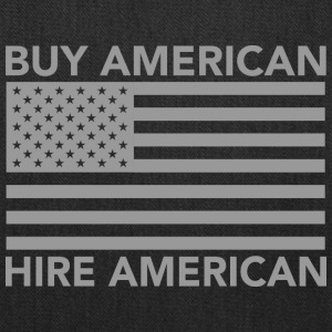 Buy American Hire American - Tote Bag